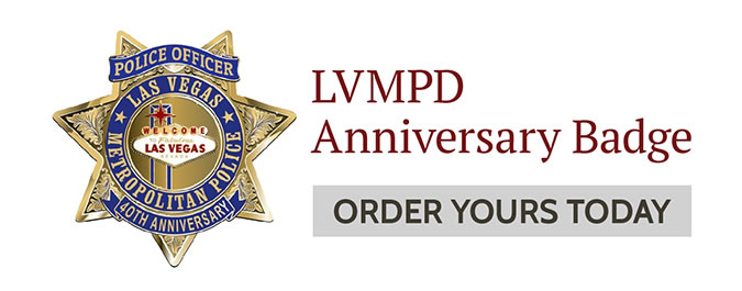 LVMPD Anniversary Badge